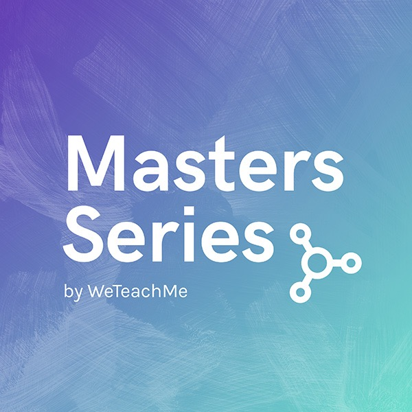 Masters Series by WeTeachMe
