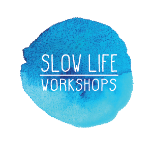 Slow Life Workshops